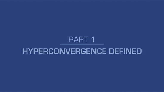 1 – Hyper-Converged Systems Explained in Under 5 Minutes