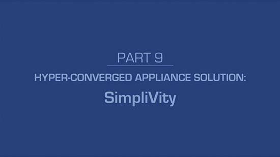 10 – Hyper-Converged Appliance Solution: HyperFlex