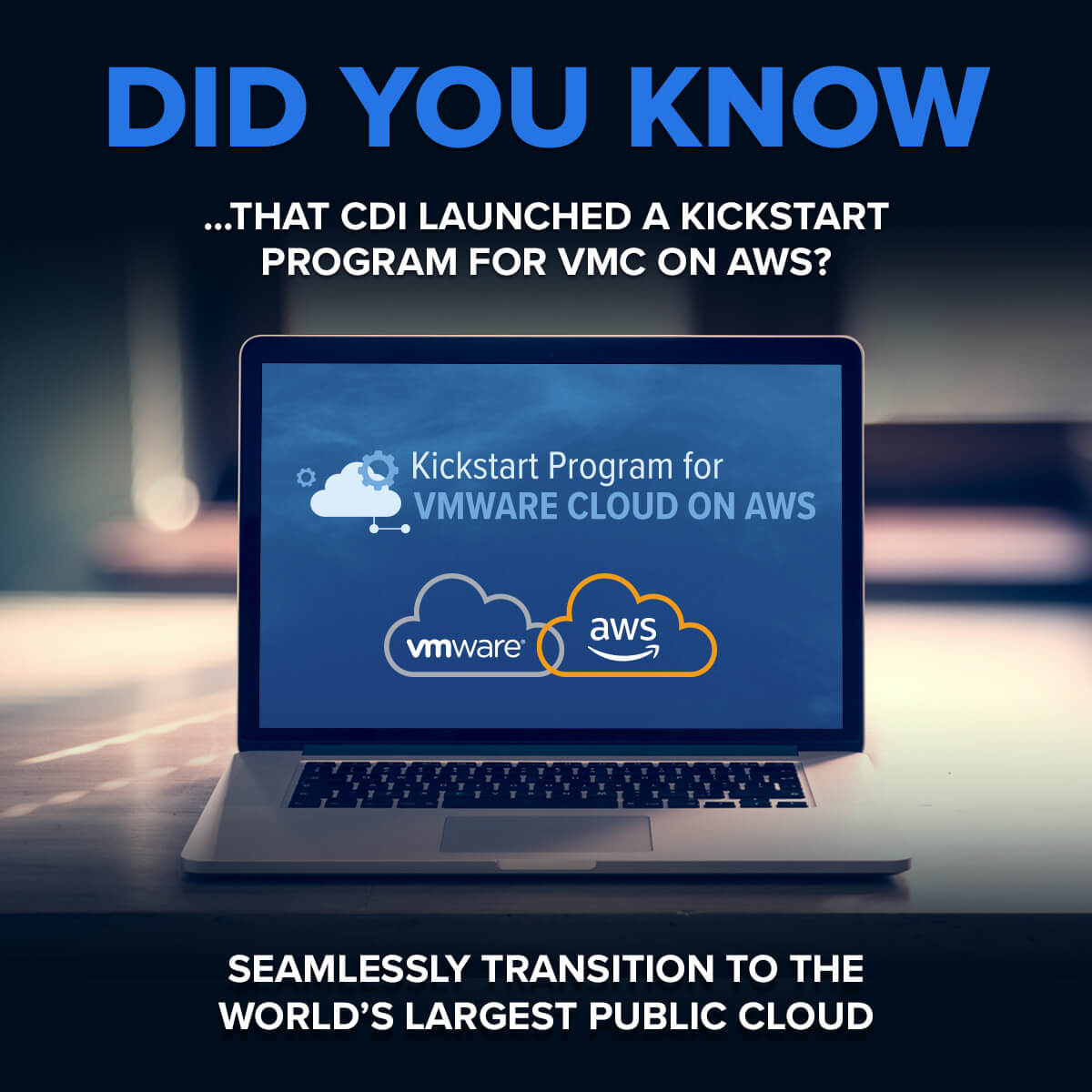 CDI Kickstart Program for VMware Cloud on AWS