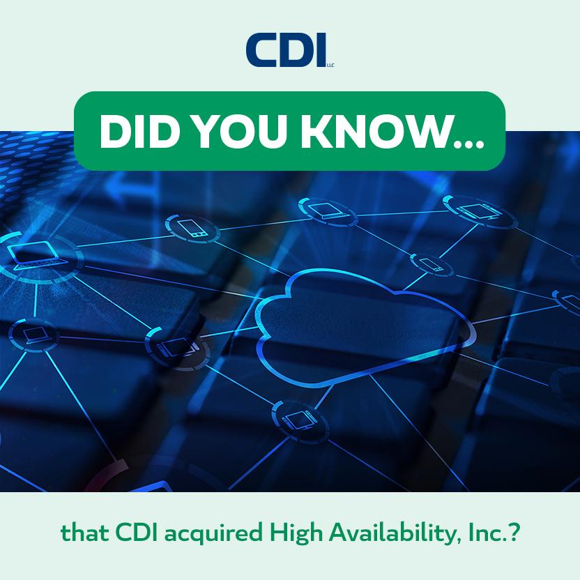 High Availability, Inc. is now a CDI Company